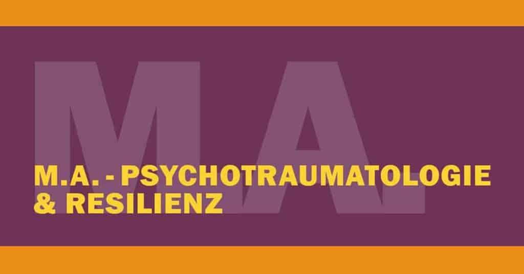 Universitätslehrgang mit Schwerpunkt Psychotraumatologie und Resilienz - M.A.